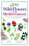 (P/B) WILD FLOWERS OF THE MEDITARRANEAN