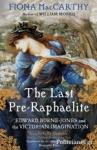 (P/B) THE LAST PRE-RAPHAELITE