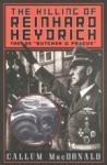 (P/B) THE KILLING OF REINHARD HEYDRICH