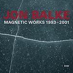 (2CD) MAGNETIC WORKS 1993-2001