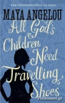 (P/B) ALL GOD'S CHILDREN NEED TRAVELLING SHOES