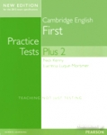 FCE CAMBRIDGE ENGLISH FIRST - PRACTICE TESTS PLUS 2 (NEW EDITION FOR THE 2015 EXAM SPECIFICATION)