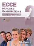 MICHIGAN ECCE 2 PRACTICE EXAMINATIONS