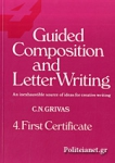 FIRST CERTIFICATE 4 GUIDED COMPOSITION AND LETTER WRITING