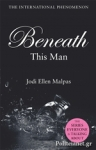 (P/B) BENEATH THIS MAN