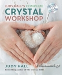 (P/B) JUDY HALL'S COMPETE CRYSTAL WORKSHOP