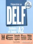 PREPARATION AU DELF A2 SCOLAIRE ΕΤ JUNIOR (+CD)