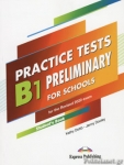 PRACTICE TESTS B1 PRELIMINARY FOR SCHOOLS STUDENT'S BOOK (+DOWNLOADABLE CODE)