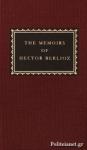 (H/B) THE MEMOIRS OF HECTOR BERLIOZ