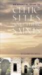 (P/B) AN ESSENTIAL GUIDE TO CELTIC SITES AND THEIR SAINTS