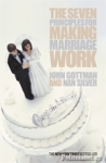 (P/B) THE SEVEN PRINCIPLES FOR MAKING MARRIAGE WORK