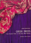 GREEK DRESS - FROM ANCIENT TIMES TO THE EARLY 20th CENTURY