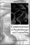 (P/B) CONTROVERSIES IN PSYCHOTHERAPY AND COUNSELLING