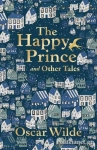 (P/B) THE HAPPY PRINCE AND OTHER TALES