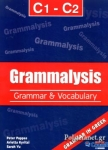 (PACK) GRAMMALYSIS C1-C2 (+i-BOOK+ADVANCE TO PROFICIENCY, LISTENING PRACTICE+SPEAK YOUR MIND IN WRITING+ADVANCE TO PROFICIENCY, 16+4 PRACTICE TESTS)