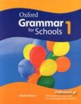 OXFORD GRAMMAR FOR SCHOOLS 1