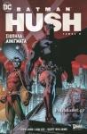 BATMAN: HUSH (ΔΕΥΤΕΡΟΣ ΤΟΜΟΣ)