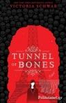 (P/B) TUNNEL OF BONES