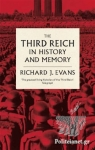 (P/B) THE THIRD REICH IN HISTORY AND MEMORY