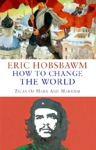 (H/B) HOW TO CHANGE THE WORLD