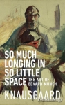 (P/B) SO MUCH LONGING IN SO LITTLE SPACE