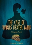 (P/B) THE CASE OF CHARLES DEXTER WARD