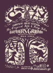 (H/B) THE ORIGINAL FOLK AND FAIRY TALES OF THE BROTHERS GRIMM
