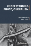 (P/B) UNDERSTANDING PHOTOJOURNALISM