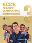 MICHIGAN ECCE 3 PRACTICE EXAMINATIONS STUDENT'S BOOK