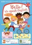 HELLO! WE SPEAK ENGLISH