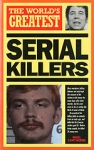(P/B) THE WORLD'S GREATEST SERIAL KILLERS