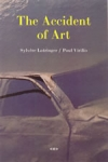 (P/B) THE ACCIDENT OF ART