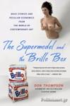 (P/B) THE SUPERMODEL AND THE BRILLO BOX