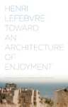 (P/B) TOWARD AN ARCHITECTURE OF ENJOYMENT