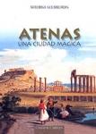 ATENAS - UNA CIUDAD MAGICA