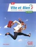 VITE ET BIEN 2 B1 (+CD+CORRIGES)