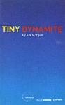 TINY DYNAMITE (P/B)