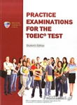 PRACTICE EXAMINATIONS FOR THE TOEIC TEST - STUDENT'S BOOK