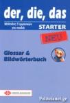 DER, DIE, DAS STARTER GLOSSAR UND BILDWORTERBUCH (NEU)