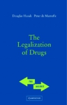 (P/B) THE LEGALIZATION OF DRUGS