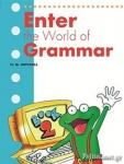 ENTER THE WORLD OF GRAMMAR (BOOK 2)