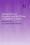(H/B) INTERSECTIONS OF SEXUALITY AND THE DIVINE IN MEDIEVAL CULTURE