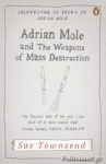 (P/B) ADRIAN MOLE AND THE WEAPONS OF MASS DESTRUCTION