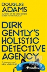 (P/B) DIRK GENTLY'S HOLISTIC DETECTIVE AGENCY