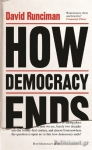 (H/B) HOW DEMOCRACY ENDS