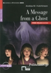 A MESSAGE FROM A GHOST (+AUDIO-CD)