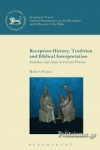 (P/B) RECEPTION HISTORY, TRADITION AND BIBLICAL INTERPRETATION