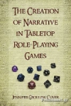 (P/B) THE CREATION OF NARRATIVE IN TABLETOP ROLE-PLAYING GAMES