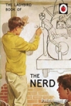 (H/B) THE LADYBIRD BOOK OF THE NERD