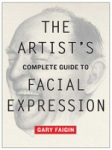 (P/B) THE ARTIST'S COMPLETE GUIDE TO FACIAL EXPRESSION
